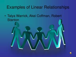 Examples of Linear Relationships