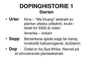 DOPINGHISTORIE 1 Starten