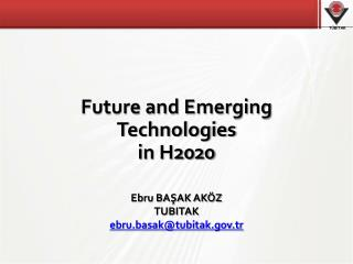 Future and Emerging  Technologies in H2020