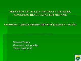 Gintaras  Visalga Generalinė miškų urėdija Vilnius , 200 9  1 2 17