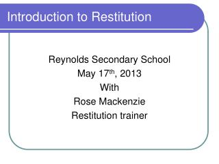 Introduction to Restitution