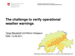 The challenge to verify operational weather warnings