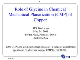 Role of Glycine in Chemical Mechanical Planarization (CMP) of Copper