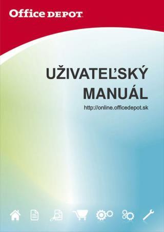 UŽIVATEĽSKÝ MANUÁL online.officedepot.sk