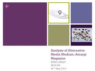 Analysis of Alternative Media Medium:  Amargi  Magazine