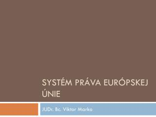 Systém práva európskej únie