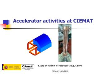 Accelerator activities at CIEMAT