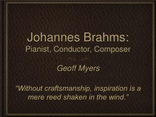Johannes Brahms: