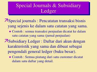 Special Journals & Subsidiary Ledger