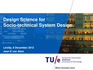 Design Science for Socio-technical System Design