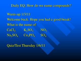 Daily EQ: How do we name compounds?