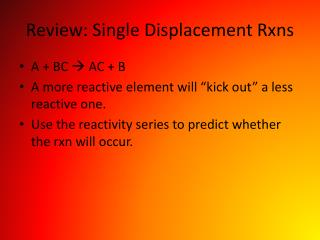 Review: Single Displacement Rxns