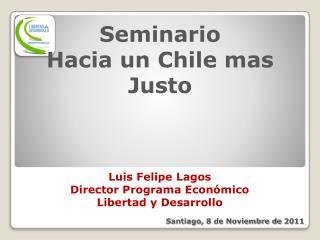 Seminario Hacia un Chile mas Justo