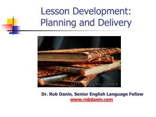 Lesson Development: Planning and Delivery