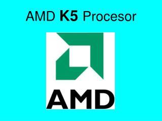 AMD  K5 Procesor