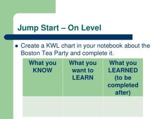 Jump Start – On Level