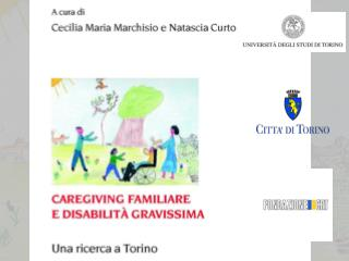 una ricerca sulla condizione delle persone con disabilità gravissima e delle loro famiglie