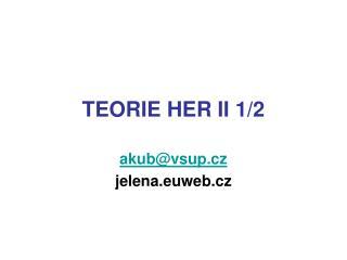 TEORIE HER II 1/2