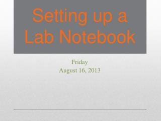 Setting up a Lab Notebook