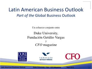 Latin American Business Outlook Part of the  Global Business Outlook