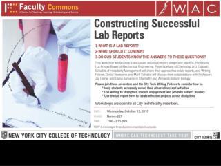 City Tech�s WAC Program Presents:  WRITING LAB REPORTS: A WORKSHOP