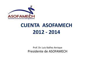 CUENTA  ASOFAMECH 2012 - 2014