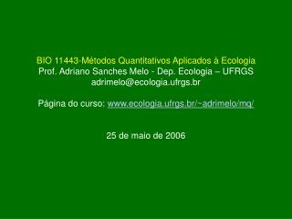 BIO 11443-Métodos Quantitativos Aplicados à Ecologia