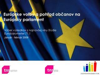 Európske voľby a pohľad občanov na Európsky parlament