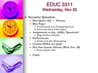 EDUC 3311 Wednesday, Nov 20