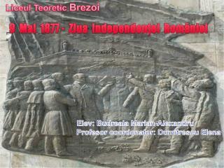 9  Mai  1877 -  Ziua  Independenţei  României