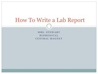 How To Write a Lab Report