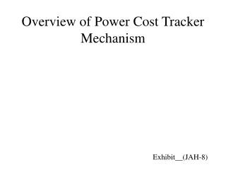 Overview of Power Cost Tracker Mechanism