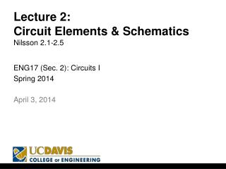 Lecture 2: Circuit Elements & Schematics Nilsson 2.1-2.5