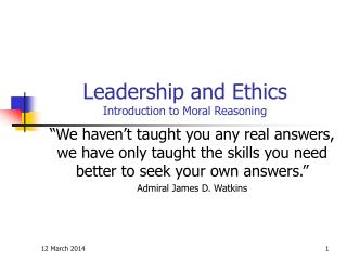 Leadership and Ethics Introduction to Moral Reasoning