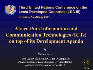 Africa Puts Information and Communication Technologies (ICTs)  on top of its Development Agenda