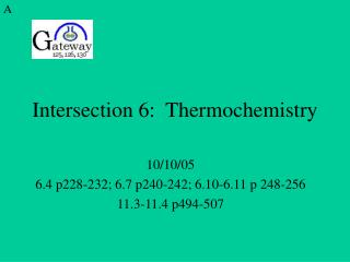 Intersection 6:  Thermochemistry