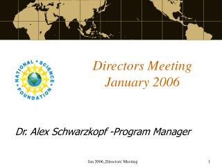 Directors Meeting  January 2006