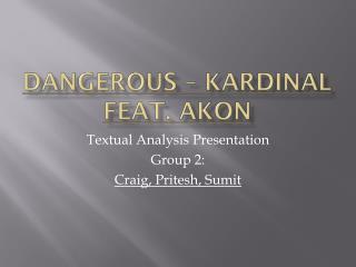 Dangerous – Kardinal feat. Akon