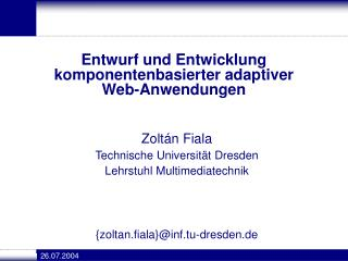 Entwurf und Entwicklung komponentenbasierter adaptiver  Web-Anwendungen