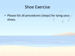 Shoe Exercise