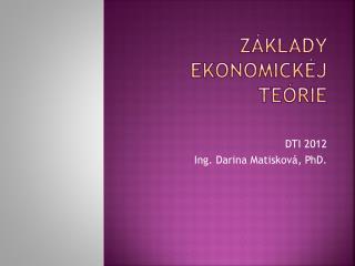 Základy  EkonomickéJ  teórie