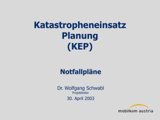 Katastropheneinsatz Planung (KEP)