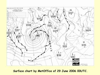 Surface chart by MetOffice of 29 June 2006  00 UTC.