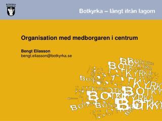 Organisation med medborgaren i centrum