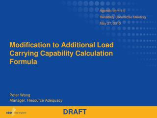 Modification to Additional Load Carrying Capability Calculation Formula