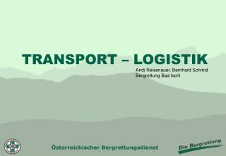 TRANSPORT – LOGISTIK