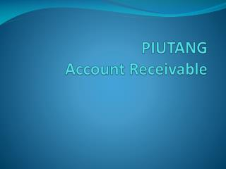 PIUTANG Account Receivable