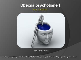 Obecná psychologie I FF UK, ZS 2010/2011