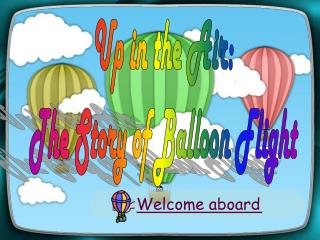 Up in the Air:  The Story of Balloon Flight