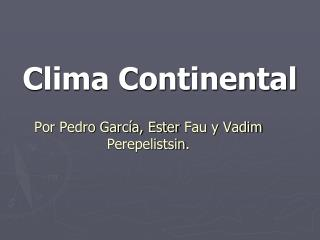 Clima Continental
